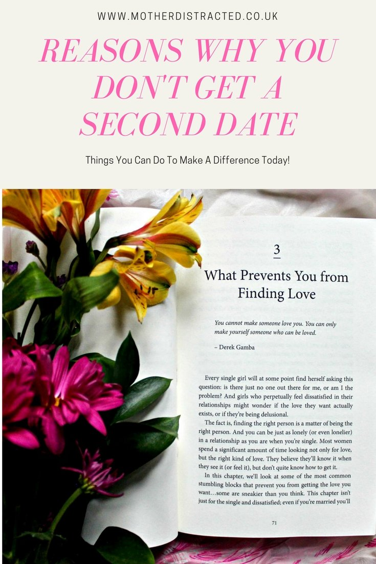 Get a second date - reasons why you don't - book and flowers